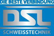 DSL Schweißtechnik